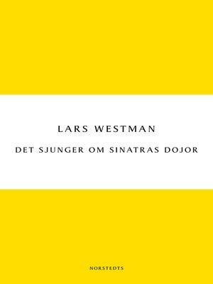 cover image of Det sjunger om Sinatras dojor