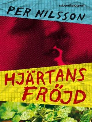 cover image of Hjärtans fröjd