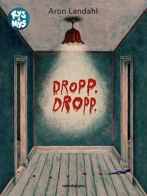 cover image of Dropp dropp