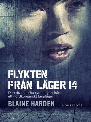 cover image of Flykten från Läger 14