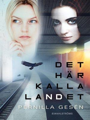 cover image of Det här kalla landet
