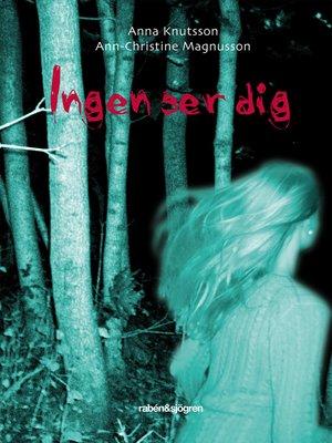 cover image of Ingen ser dig