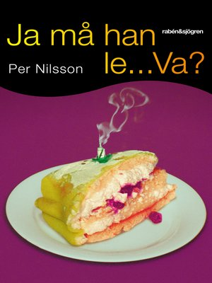 cover image of Ja må han le... Va?