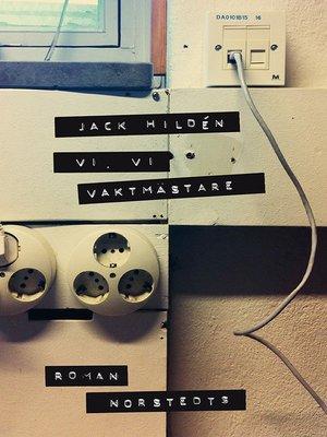 cover image of Vi, vi vaktmästare