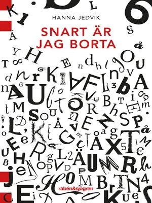 cover image of Snart är jag borta