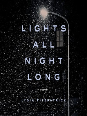 cover image of Lights All Night Long