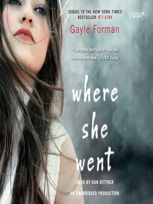 Where she went by gayle forman overdrive rakuten overdrive where she went fandeluxe Image collections