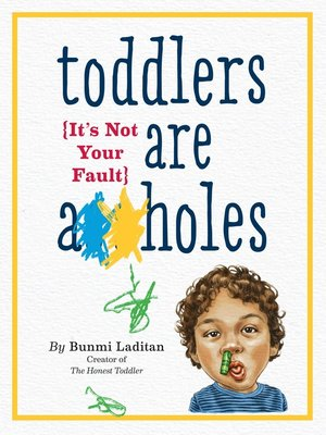 cover image of Toddlers Are A**holes