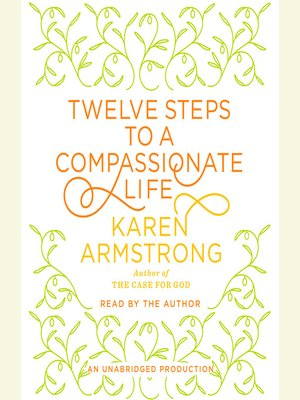 cover image of Twelve Steps to a Compassionate Life