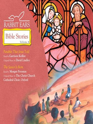 cover image of Rabbit Ears Bible Stories, Volume 4