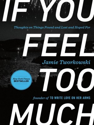 cover image of If You Feel Too Much