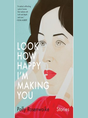 cover image of Look How Happy I'm Making You