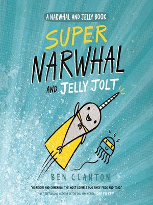 cover image of Super Narwhal and Jelly Jolt