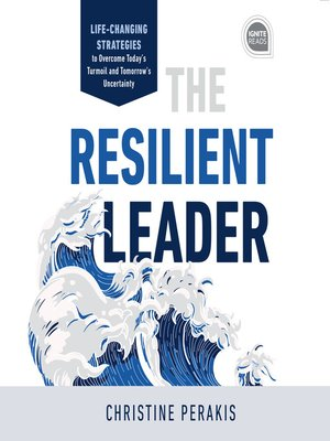 cover image of The Resilient Leader