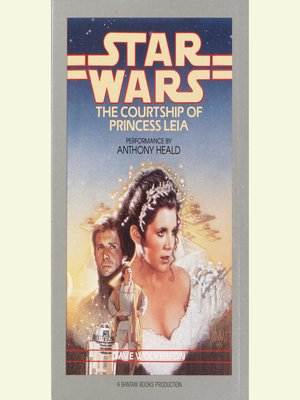 cover image of The Courtship of Princess Leia