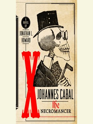 Johannes Cabal Series Overdrive Ebooks Audiobooks And Videos For Libraries And Schools