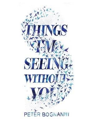 cover image of Things I'm Seeing Without You
