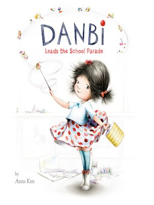 cover image of Danbi Leads the School Parade