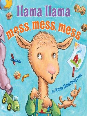 cover image of Llama Llama Mess Mess Mess