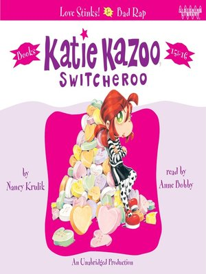 cover image of Katie Kazoo, Switcheroo, Books 15 & 16