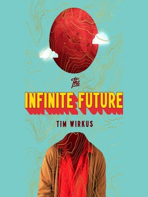 cover image of The Infinite Future