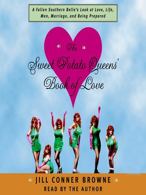 cover image of The Sweet Potato Queens' Book of Love