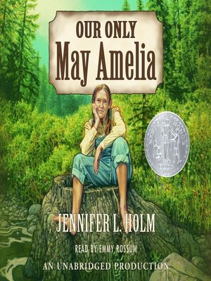 cover image of Our Only May Amelia