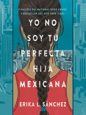 cover image of Yo no soy tu perfecta hija mexicana