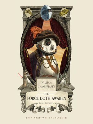 cover image of William Shakespeare's the Force Doth Awaken