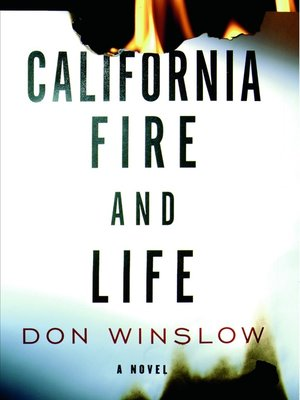 cover image of California Fire and Life