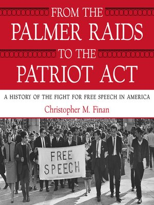 cover image of From the Palmer Raids to the Patriot Act