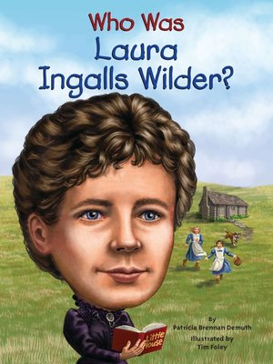 cover image of Who Was Laura Ingalls Wilder?
