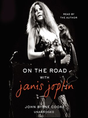 cover image of On the Road with Janis Joplin