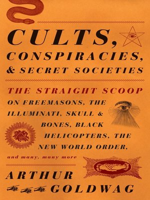cover image of Cults, Conspiracies, and Secret Societies