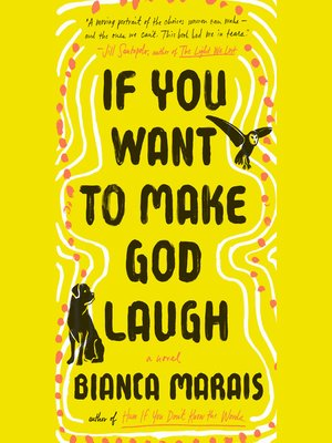 cover image of If You Want to Make God Laugh