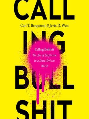 cover image of Calling Bullshit