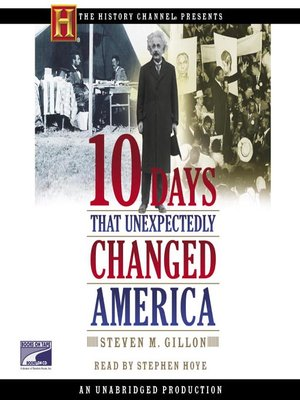 cover image of 10 Days That Unexpectedly Changed America