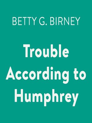 cover image of Trouble According to Humphrey