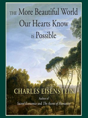 cover image of The More Beautiful World Our Hearts Know Is Possible