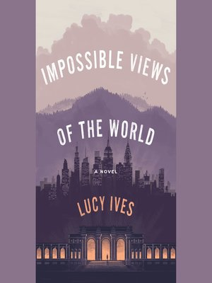 cover image of Impossible Views of the World