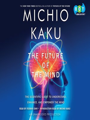 cover image of The Future of the Mind