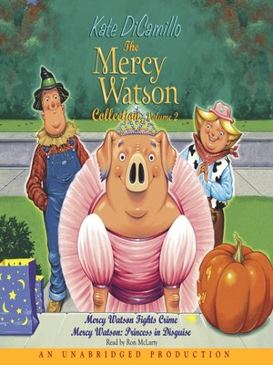 cover image of The Mercy Watson Collection, Volume 2