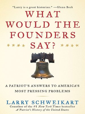 cover image of What Would The Founders Say?