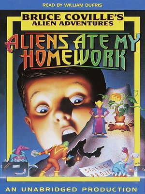 cover image of Aliens Ate My Homework