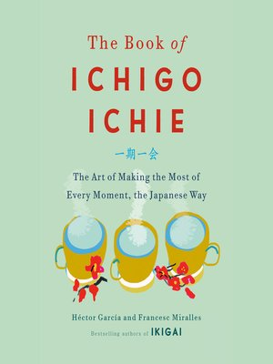 cover image of The Book of Ichigo Ichie