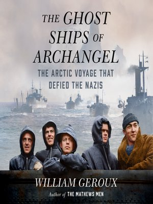 cover image of The Ghost Ships of Archangel