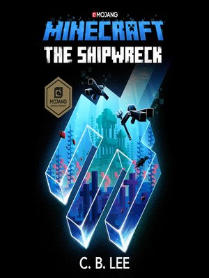 cover image of The Shipwreck: An Official Minecraft Novel