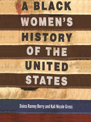 cover image of A Black Women's History of the United States