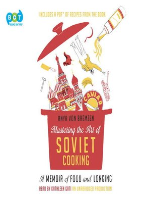 cover image of Mastering the Art of Soviet Cooking
