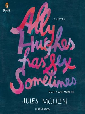 cover image of Ally Hughes Has Sex Sometimes